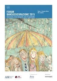 Secondo Forum - Bancassicurazione