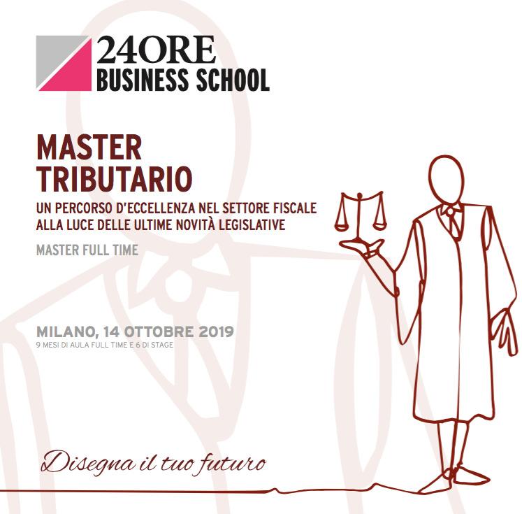 Gianmarco Di Stasio, Andrea De Panfilis e Caterina Giacalone relatori al Master Tributario organizzato dalla 24ORE Business School