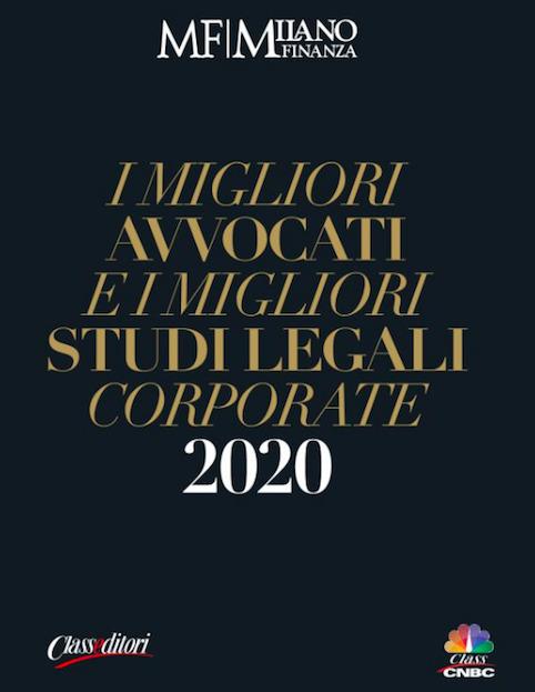 """The Firm and its professionals stood out in eight categories of Milano Finanza' survey """"I migliori avvocati e i migliori studi legali corporate 2020"""""""