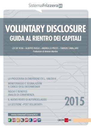 Voluntary Disclosure - Guida al rientro di capitali