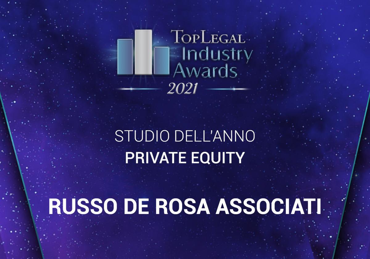 Lo Studio vincitore ai Top Legal Industry Awards 2021 come Studio dell'anno private equity