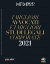 """Pubblicata su Milano Finanza la ricerca """"I migliori avvocati e i migliori studi legali corporate 2021"""". Lo studio e i suoi professionisti sono rappresentati in undici categorie."""